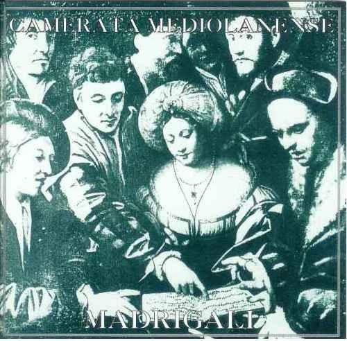 Camerata Mediolanense - Madrigali CD 1st (Lim500)