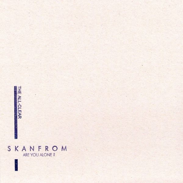 Skanfrom – Are You Alone? 7 (Lim200)