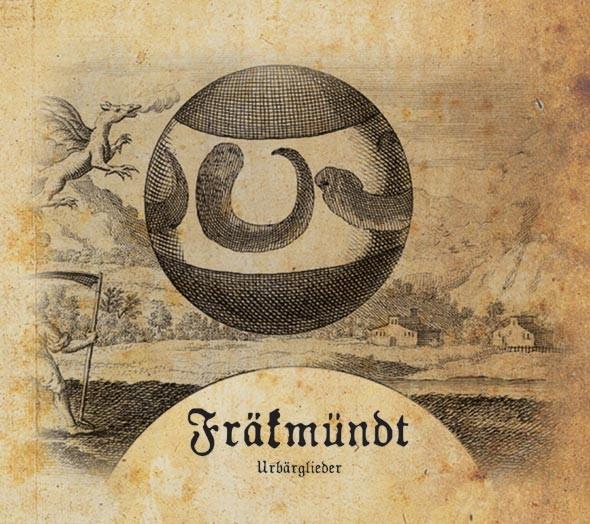 FRÄKMÜNDT - Urbärglieder CD