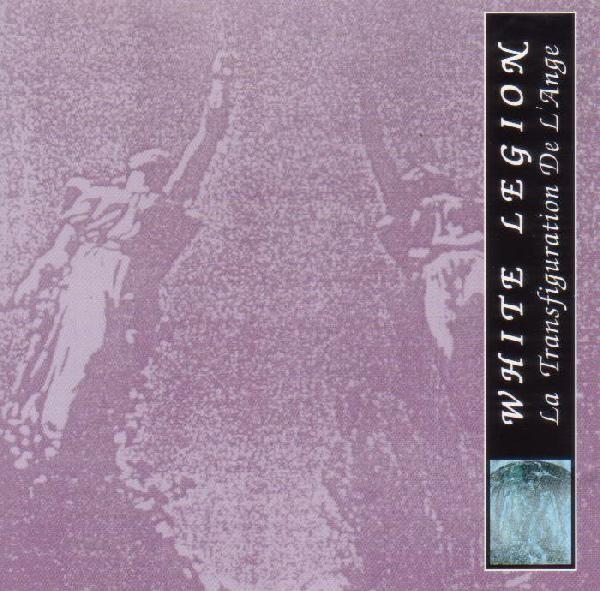 White Legion (Kirlian Camera) - La Transfiguration MCD (1994)