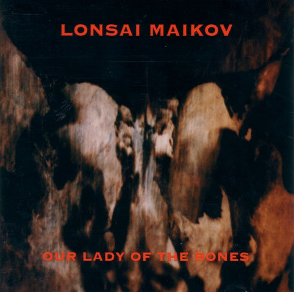 Lonsai Maikov - Our Lady Of The Bones CD (+signed)