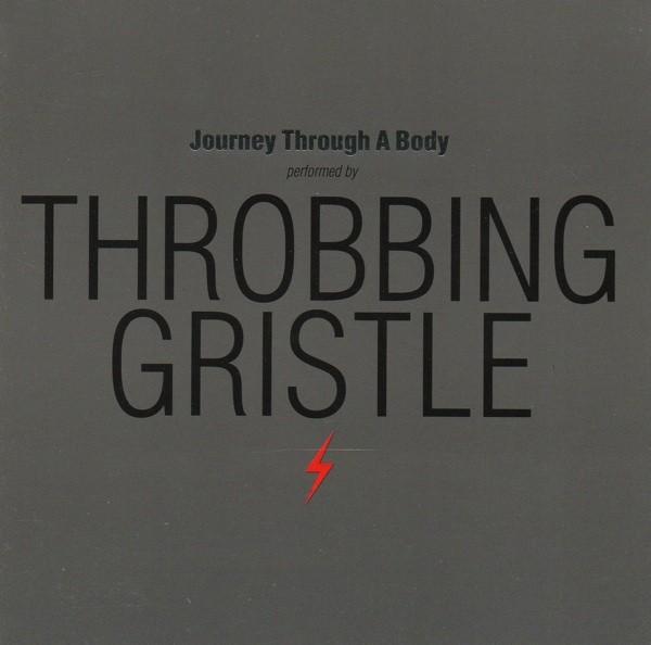 Throbbing Gristle – Journey Through A Body CD