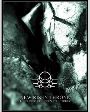 NEW RISEN THRONE - Loneliness Of Hidden Structures CD (+signed)