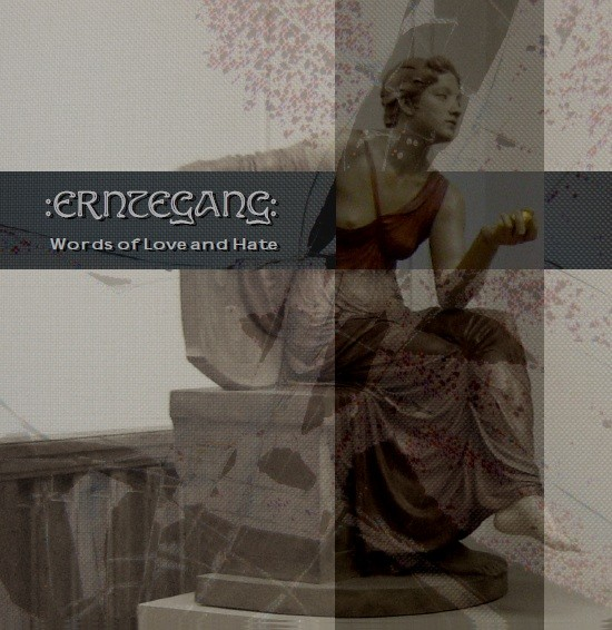 :ERNTEGANG: - Words of Love and Hate CD (Lim100)