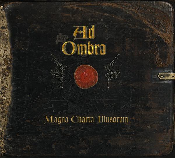 AD OMBRA - Magna Charta Illusorum CD (2009)
