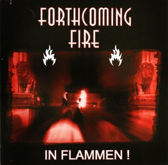 FORTHCOMING FIRE - In Flammen! CD 2004 Von Thronstahl