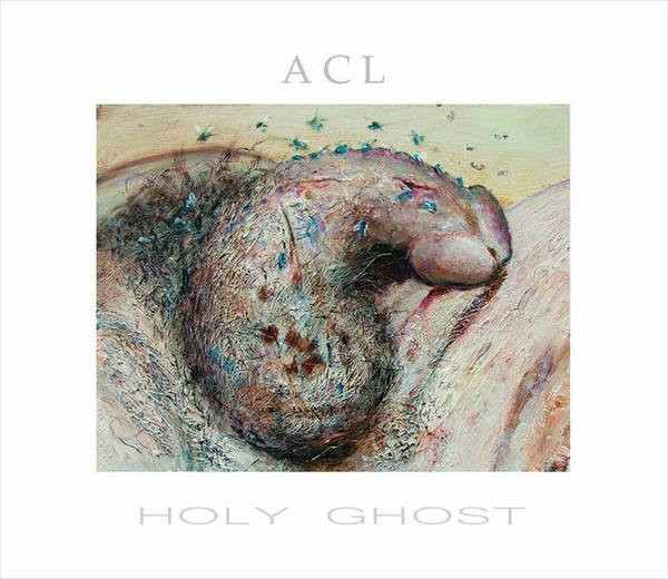 ACL (Antichildleague) - Holy Ghost CD