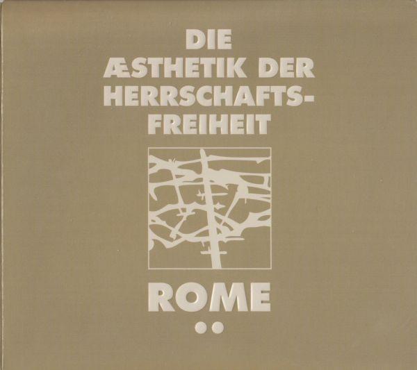 ROME - Die Ästhetik der Herrschaftsfreiheit 2 CD (2012)