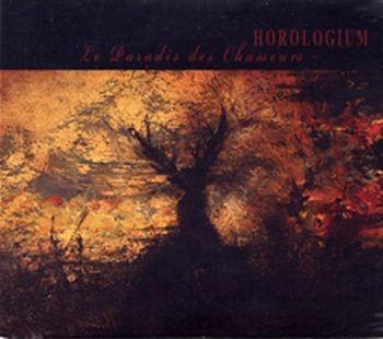 Horologium - Le Paradis Des Chasseurs CD (signed)