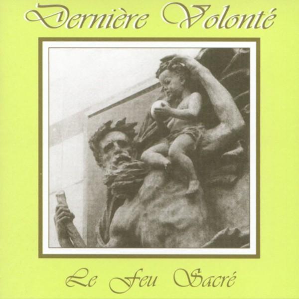 Derniere Volonte - Le Feu Sacre CD (2nd 2012)