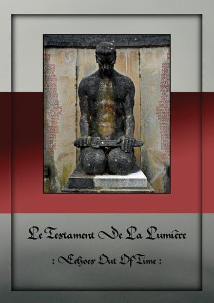 Le Testament De La Lumière (LJDLP)- Echoes Out Of Time CD Lim350