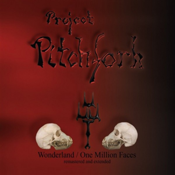PROJECT PITCHFORK - Wonderland One Million Faces CD Digi 2016